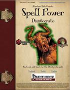 Spell Power: Disintegrate
