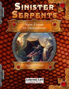 Sinister Serpents: New Forms of Dragonkind