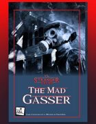 vs. Stranger Stuff Adventure: The Mad Gasser