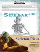 Sidebar #30 - Skeleton Tricks