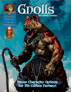 5th Edition Racial Options - Gnolls!