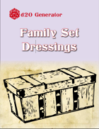 D20 Generator: Family Set Dressings