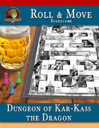 Roll & Move Boardgame: Dungeon of Kar-Kass the Dragon