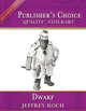 Publisher's Choice - Dwarf (Jeffrey Koch)