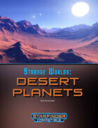 Strange Worlds: Desert Planets