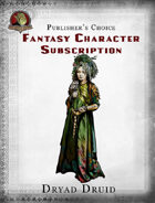 Publisher's Choice - Fantasy Characters: Dryad Druid