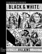 Publisher's Choice - Black & White: Villains