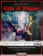Shadows over Vathak: Ina'oth - Echo of Plagues