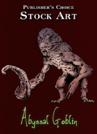 Publisher's Choice - Quality Stock Art: Abyssal Goblin
