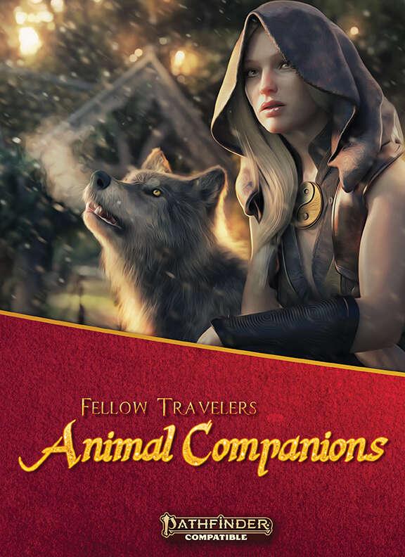 Fellow Travelers: Animal Companions - Fat Goblin Games | Fat Goblin  Pathfinder/OGL | DriveThruRPG com