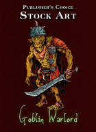 Publisher's Choice - Quality Stock Art: Goblin Warlord