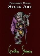Publisher's Choice - Quality Stock Art: Goblin Shaman