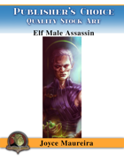 Publisher's Choice - Joyce Maureira - Elf Male Assassin