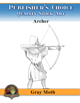 Publisher's Choice - Gray Moth -  Archer