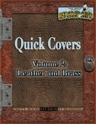 Quick Covers- Vol.2: Leather and Brass
