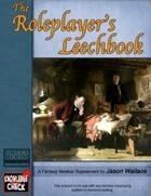 The Roleplayer's Leechbook