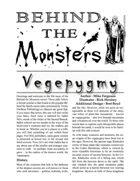 Behind the Monsters: Vegepygmy