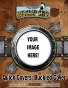 Quick Covers- Buckled Cover