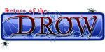 Return of the Drow