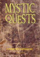 Mystic Quests - Core Rule Book
