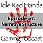 Episode 57: Narrative Structure