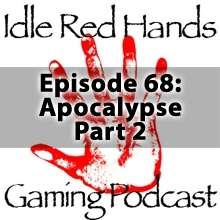 Episode 68: Apocalypse Part 2