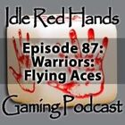 Episode 87: Warriors: Flying Aces