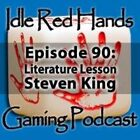 Episode 90: Literature Lessons: Steven King