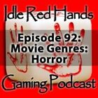 Episode 92: Movie Genres: Horror