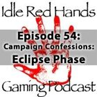 Episode 54: Campaign Confessions: Eclipse Phase