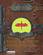 Drop Zones: Valley of Crackling Snow (PFRPG Ed.)