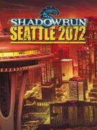 Shadowrun 4 : Seattle 2072