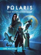 POLARIS RPG - Core Rulebook: 1 - ENGLISH