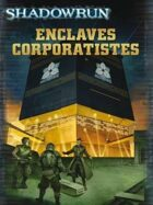 Shadowrun 4 : Enclaves Corporatistes