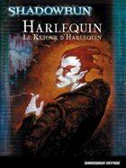Shadowrun 4 vintage : Harlequin et le retour d'Harlequin - BBESRV01