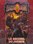 Earthdawn : Le recueil du joueur