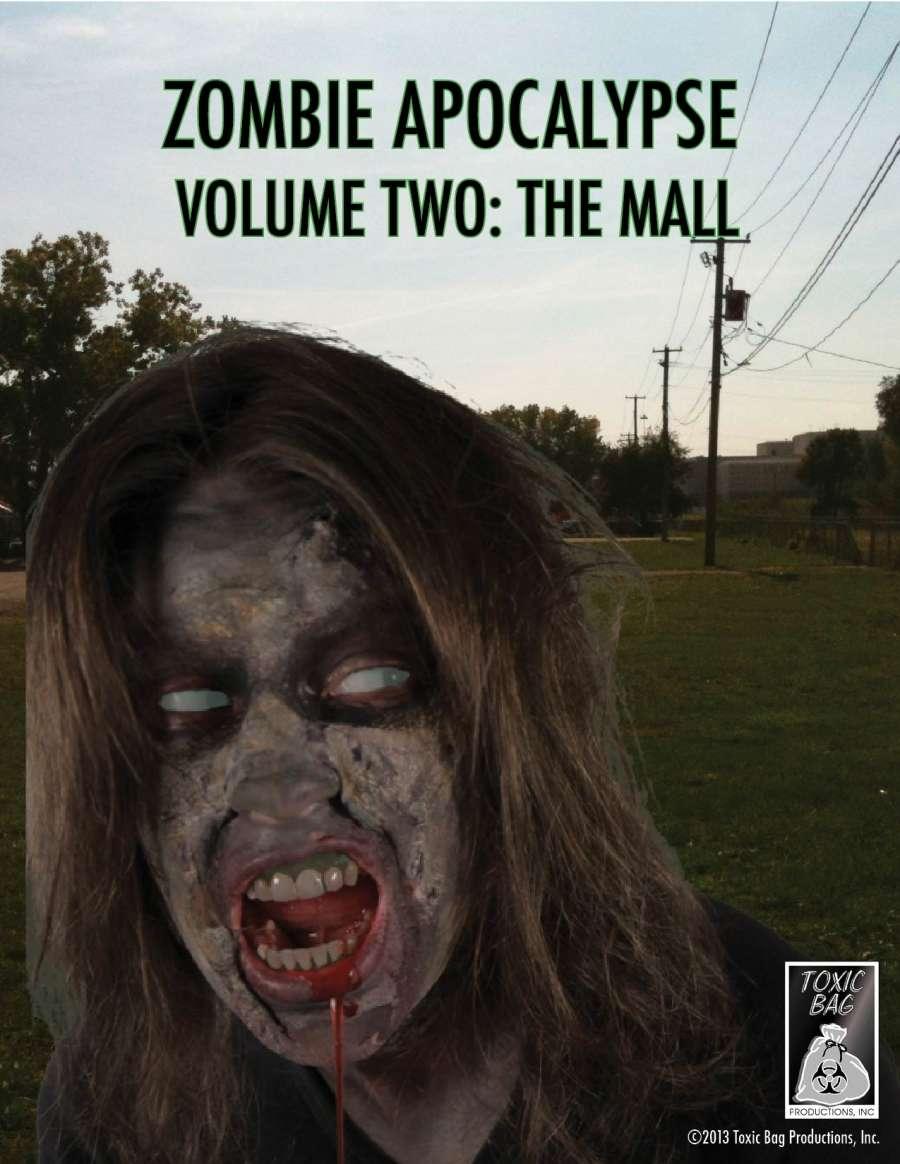 Zombie Apocalypse Volume Two: The Mall