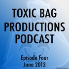 Toxic Bag Podcast Episode 104