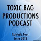 Toxic Bag Podcast Episode 104