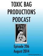 Toxic Bag Podcast Episode 206