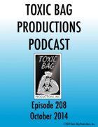 Toxic Bag Podcast Episode 208