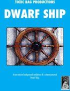 Dwarf Ship