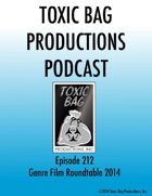 Toxic Bag Podcast Episode 212