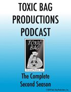 Toxic Bag Podcast Season Two [BUNDLE]