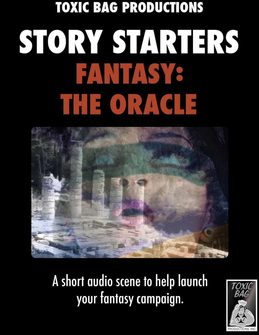 Story Starters Fantasy: The Oracle - Toxic Bag Productions, Inc  |  DriveThruRPG com