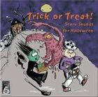 Trick or Treat! Spooky Sounds for Halloween