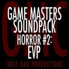 Game Masters Soundpack: Horror #2: EVP
