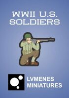 LVMENES Paper Miniatures: WWII US Soldiers