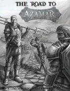 The Road to Azamar - Quick Adventure