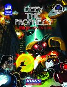 [ICONS] Defy the Prophecy: A Stark City Adventure